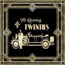 The Roaring Twenties.